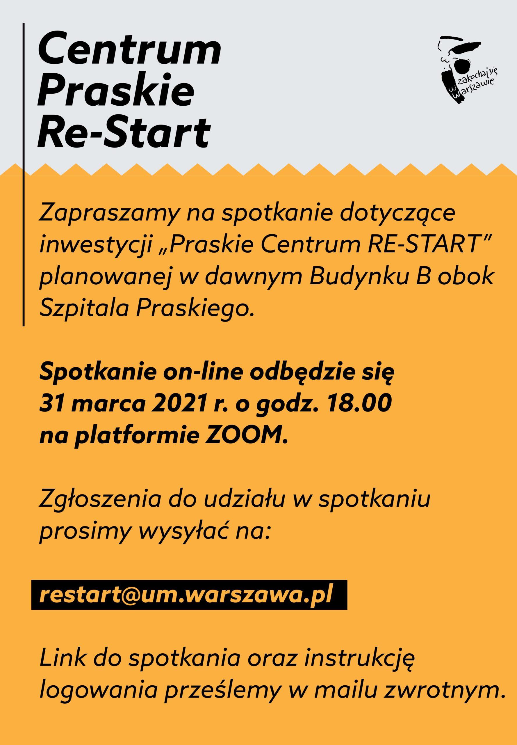 """Plakat zapraszający naspotkaie online """"Praskie Centrum RE-START"""", 31 marca godzina 18:00 naplatformie zoom, zapisy narestart@um.warszawa.pl"""